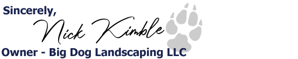 Nick Kimble - Owner Of Big Dog Landscaping LLC